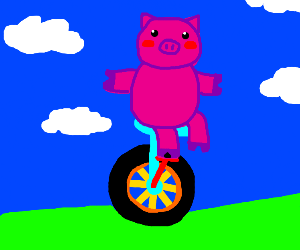 Pig on a unicycle