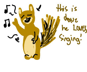 stinging squirrel that sings