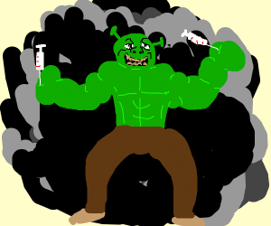 Shrek but with roid rage
