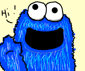 Cookie monster saying hi
