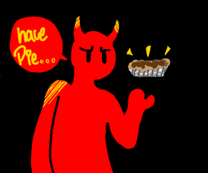 Demon dude offers you pie