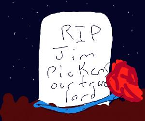 RIP Jim Pickens (CallmeKevin)