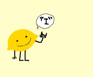 "Lemon says ""l"""