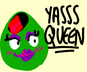 sassy olive says yas queen