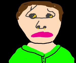 man has nostrils for eyes