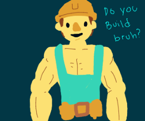 Buff Bob the Builder