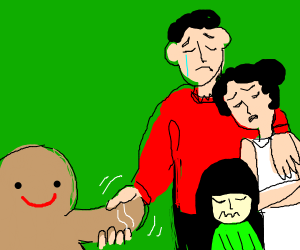 Gingerbread man shake hand with crying family