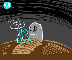 'I died again'