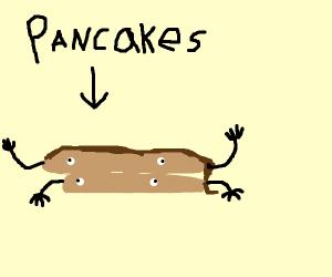 Living pancakes