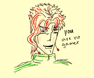 Sorry Kakyoin, seems i'm not a gamer..