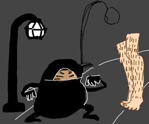 Potato ninja meets hairy legs in an alleyway