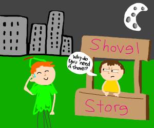 Peter Pan buying a shovel