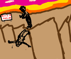 Guy pushing another guy off a giant cliff