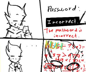 incorrect password