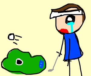 Guy failed in golf