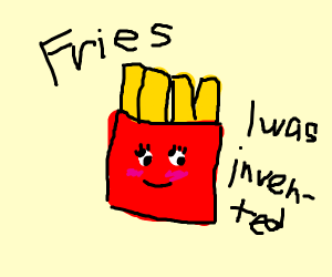 The day when they invented french fries