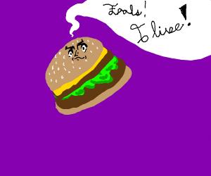 burger comes alive!