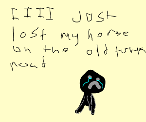 man lost his horse on the old town road