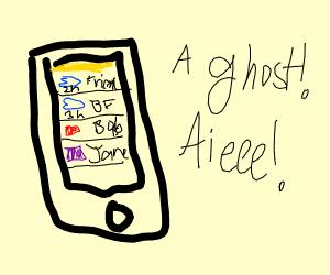 A ghost! Aieee!