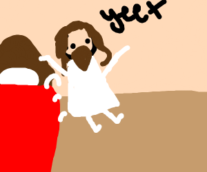 Jesus yeets out of bed.