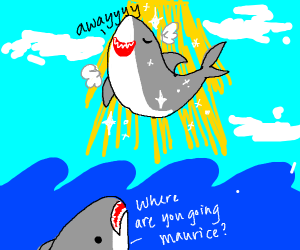 All sharks go to heaven :)