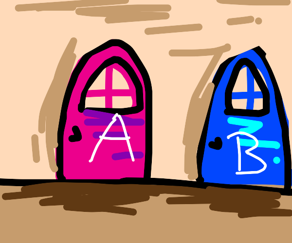 two doors: A and B