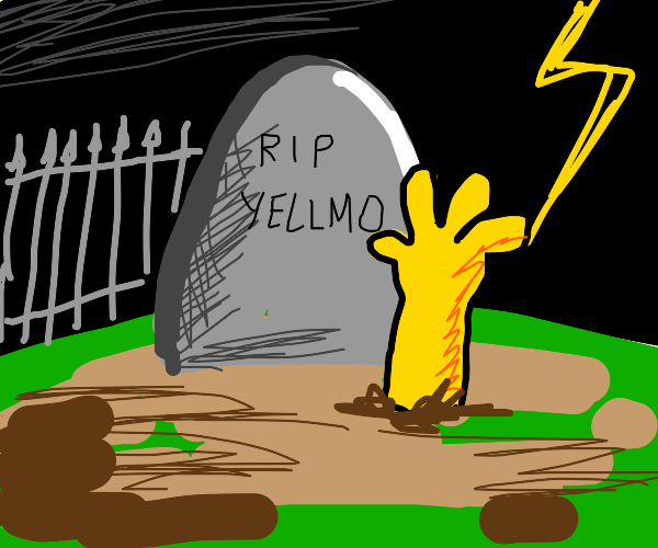 grave... yellmo hand comes out of ground...