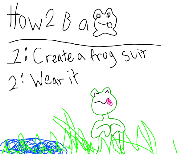how to be a frog step by step guide