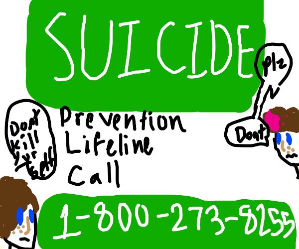 Suicide Prevention?