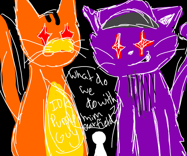 Garfield and purple guy cat are menacing