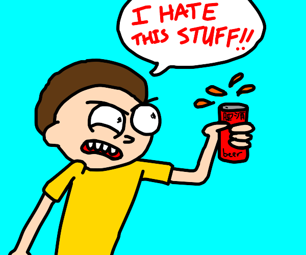 morty is mad at chinese beer