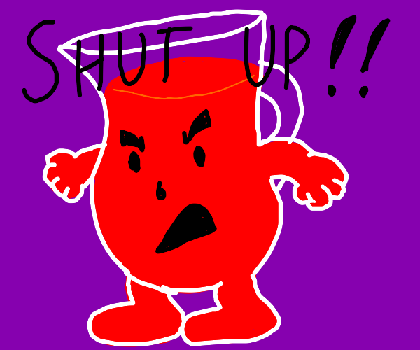Koolaid is angry