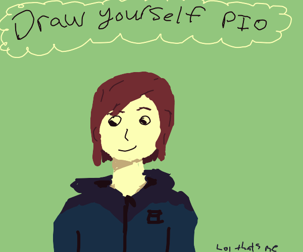 Draw yourself !!! P.I.O