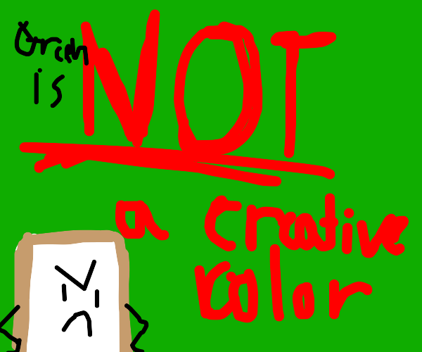 Green is NOT a creative colour