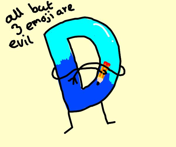 Drawception boss says all but 3 emoji r evil