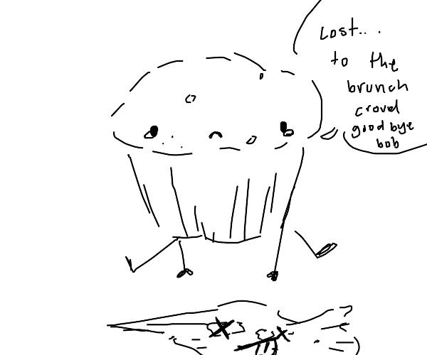 muffin morns its dead muffin friend