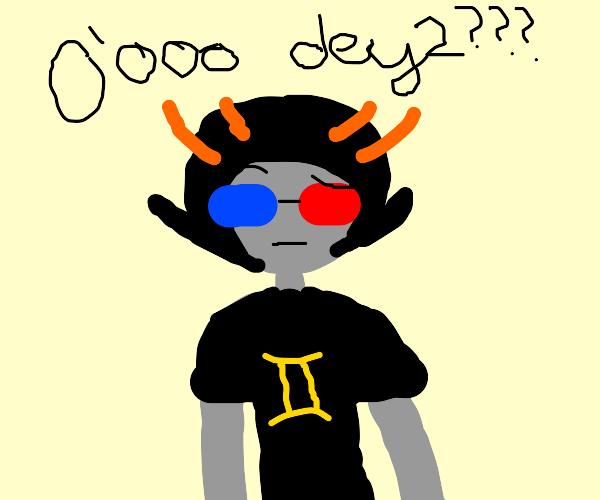 gray two faced thing saying o'ooo deys????
