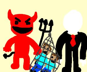 The devil and slenderman have captured 2 men