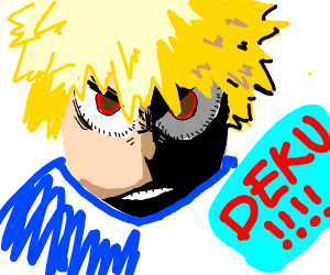 "bakugo yelling ""deku"""