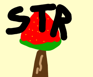 Strawberry tree, but there's only one big str