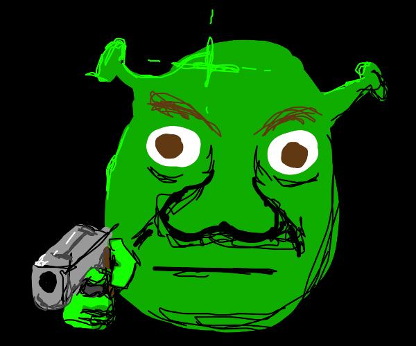 Shrek holds you at gunpoint