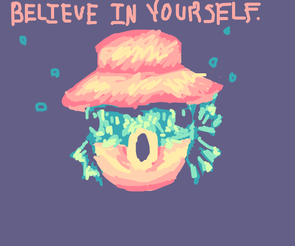 Motivational fish says believe in yourself