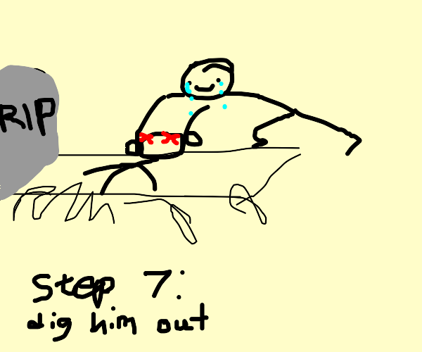 Step 6 cry at the grave