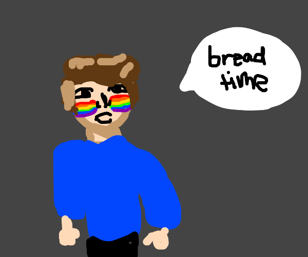 Gay pride guy saying bread time