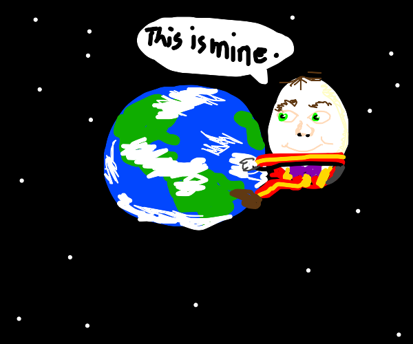 humpty dumpty claims the earth