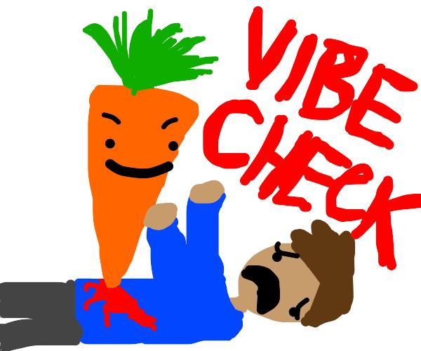 Carrot vib e c hecking you