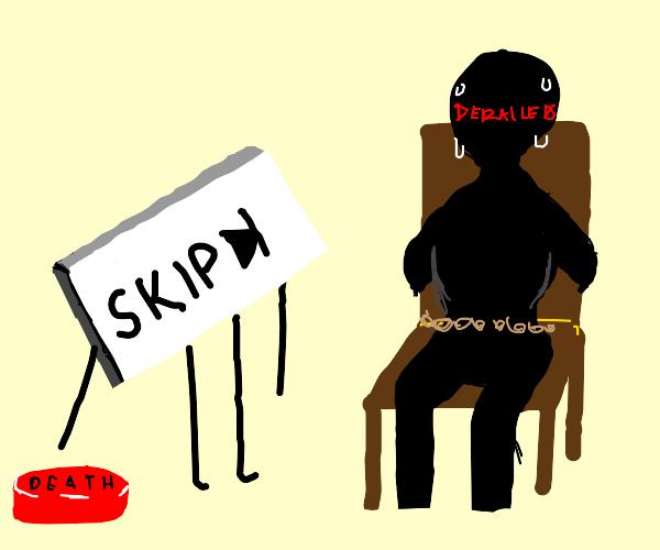 The skip button will punish the derailer