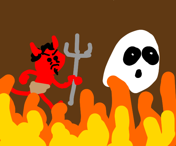 The Devil chasing a ghost in hell.