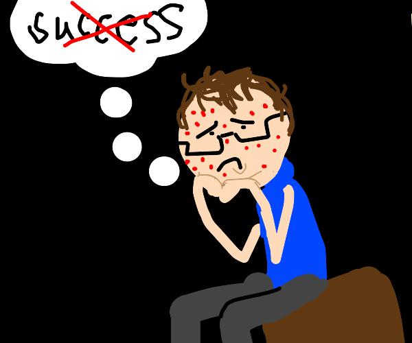Incel ponders his lack of success