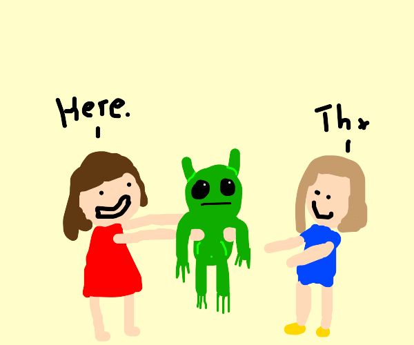 Girl giving an alien to another girl